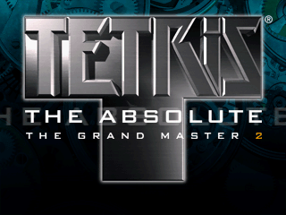 Tetris the Absolute: The Grand Master 2 / Tetris the