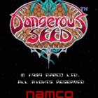 Dangerous Seed