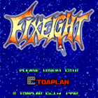 Fixeight (U) / Fixeight: Jigoku no Eiyu Densetsu (J)