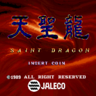 Saint Dragon (U) / Tenseiryu: Saint Dragon(J)