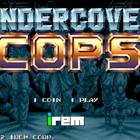 Undercover Cops (J) / Undercover Cops Alpha: Renewal Version (W)