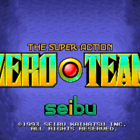 Zero Team (W) / Zero Team U.S.A. (U) / Zero Team Selection / New Zero Team / Zero Team 2000