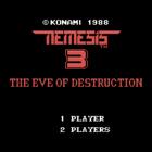 Nemesis 3: The Eve of Destruction (E) / Gofer no Yabou Episode II (J)