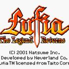 Lufia: The Legend Returns (UE) / Estpolis Denki: Yomigaeru Densetsu (J)