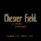 Chester Field: Episode II Ankoku Shin e no Chousen