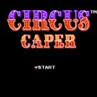Circus Caper (U) / Moeru! Oniisan (J)
