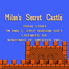 Milon's Secret Castle (U) / Meikyu Kumikyoku (J)