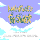 The Adventures of Tom Sawyer (U) / Tom Sawyer no Bouken (J)