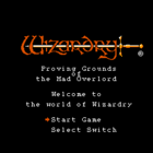 Wizardry: Proving Grounds of The Mad Overlord (U) / Wizardry: Kyouou no Shirenjou (J)