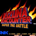 Kizuna Encounter: Super Tag Battle / Fuu'un Super Tag Battle (J)