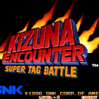 Kizuna Encounter: Super Tag Battle / Fuu'un Super Tag Battle (J)