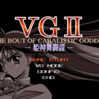 V.G. II: The Bout of Cabalistic Goddess