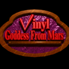 Vinyl Goddess from Mars