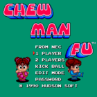 Chew Man Fu (U) / Be Ball (J)