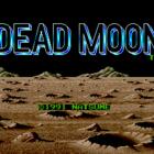 Dead Moon (U) / Dead Moon: Gessekai no Akumu (J)
