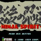 Ninja Spirit (U) / Saigo no Nindou (J)